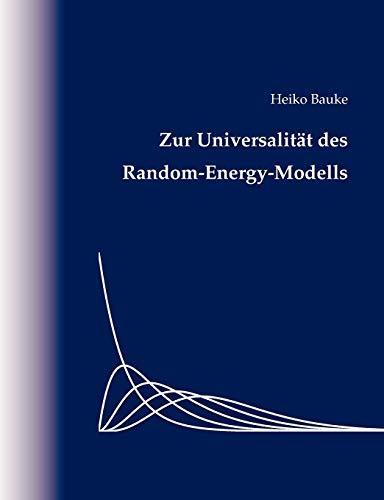 9783833454257: Zur Universalität des Random-Energy-Modells (German Edition)