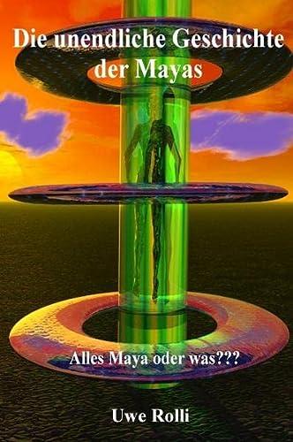 9783833456466: Die unendliche Geschichte der Mayas (Livre en allemand)