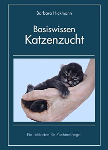 Basiswissen Katzenzucht: Barbara Hickmann