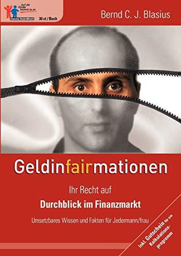 GeldinFAIRmationen (German Edition): Bernd C. J. Blasius