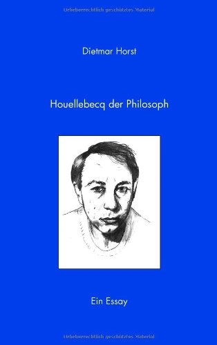 9783833463914: Houellebecq der Philosoph (German Edition)