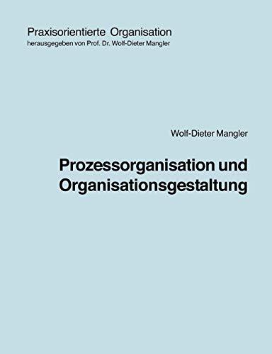 9783833464157: Prozessorganisation und Organisationsgestaltung (German Edition)