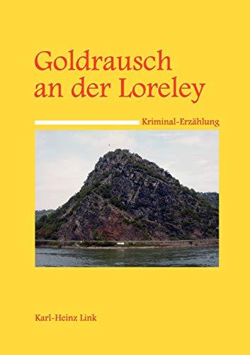 9783833465093: Goldrausch an der Loreley