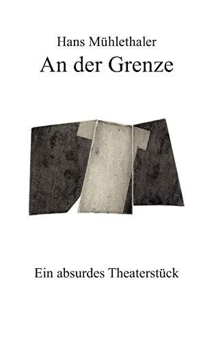9783833465703: An der Grenze (German Edition)