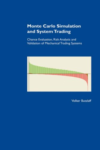 9783833467653: Monte Carlo Simulation and System Trading. Chance Evaluation, Risk Analysis and Validation of Mechanical Trading Systems