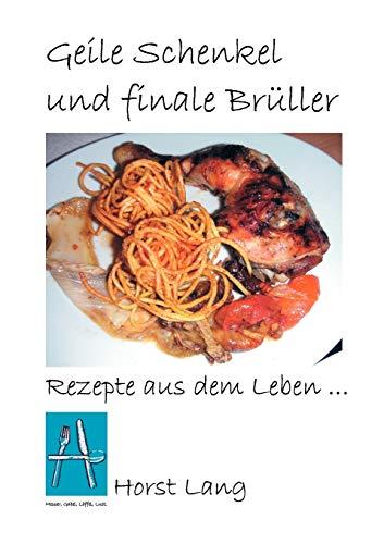 9783833468278: Geile Schenkel und finale Brüller (German Edition)