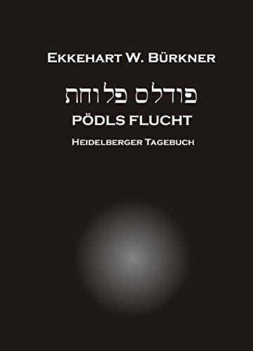 P Dls Flucht: Ekkehart W. B. Rkner