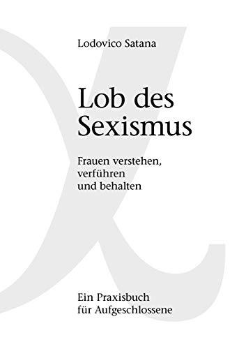 9783833469800: Lob des Sexismus