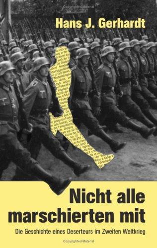 9783833472992: Nicht alle marschierten mit (German Edition)