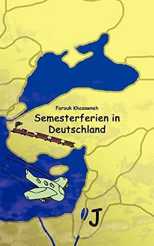 9783833473968: Semesterferien in Deutschland (German Edition)