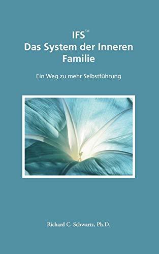 9783833474132: Ifs Das System Der Inneren Familie