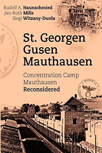 9783833474408: St. Georgen - Gusen - Mauthausen. Concentration Camp Mauthausen Reconsidered