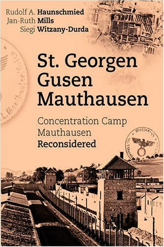 9783833476105: St. Georgen - Gusen - Mauthausen. Concentration Camp Mauthausen Reconsidered