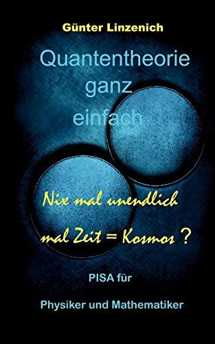 Quantentheorie Ganz Einfach: Günter Linzenich