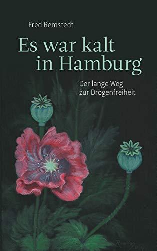 Es War Kalt in Hamburg: Fred Remstedt