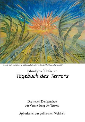 Tagebuch Des Terrors: Erhardt-Josef Hofstetter