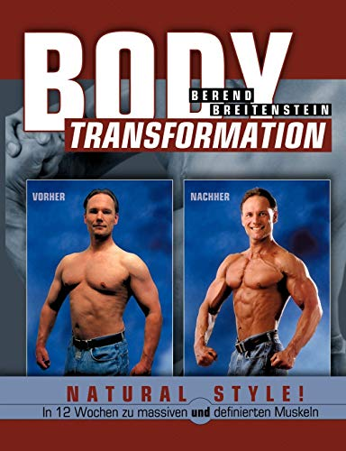 9783833478062: Body Transformation Natural Style! (German Edition)
