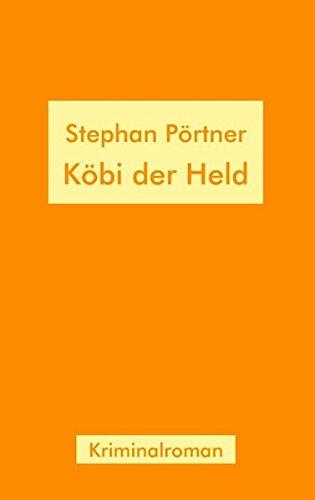 9783833480096: K�bi der Held: Kriminalroman