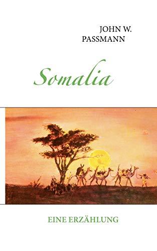 Somalia: John W. Passmann