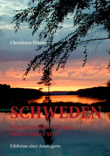 9783833481345: Schweden - verwunschene Wälder, verzauberte Seen (German Edition)