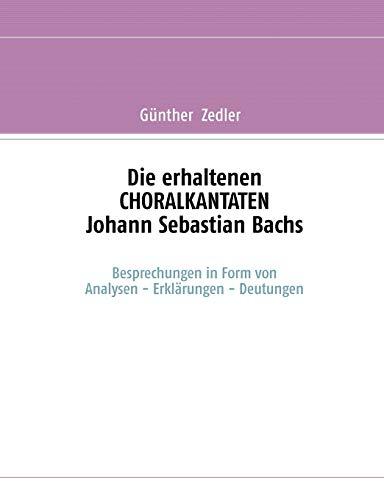 9783833484056: Die erhaltenen CHORALKANTATEN Johann Sebastian Bachs (German Edition)