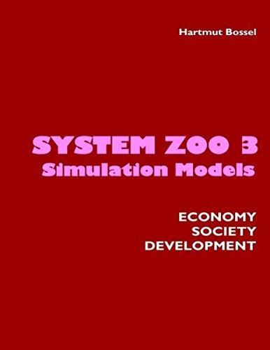 9783833484247: System Zoo 3 Simulation Models. Economy, Society, Development