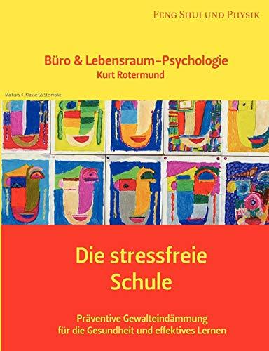 9783833484445: Die stressfreie Schule
