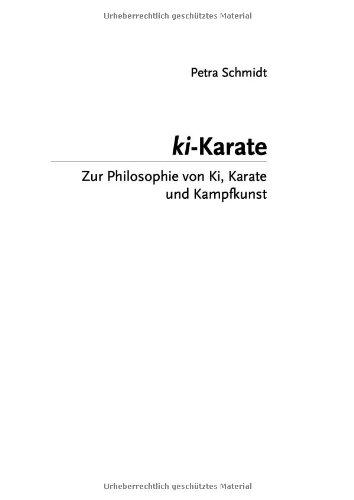 9783833485725: ki- Karate: Zur Philosophie von Ki, Karate und Kampfkunst