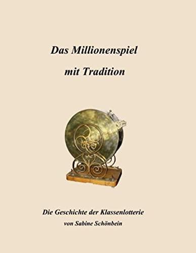 9783833487798: Das Millionenspiel mit Tradition: Die Geschichte der Klassenlotterie
