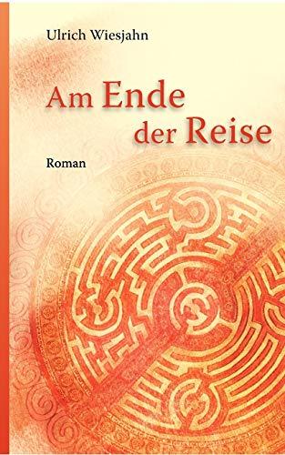9783833487804: Am Ende Der Reise (German Edition)