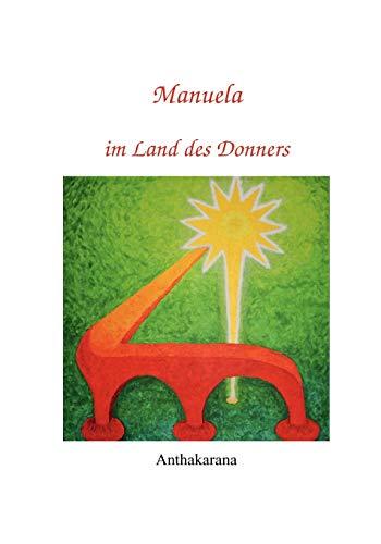 Manuela Im Land Des Donners: Anthakarana