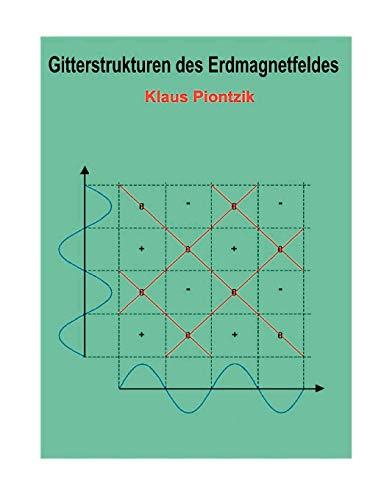 9783833491269: Gitterstrukturen des Erdmagnetfeldes (German Edition)