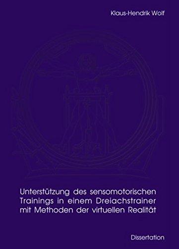 9783833491566: Unterstützung des sensomotorischen Trainings in einem Dreiachstrainer mit Methoden der virtuellen Realität