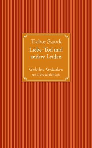 9783833491610: Liebe, Tod und andere Leiden
