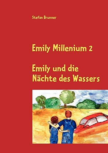 Emily Millenium 2: Stefan Brunner