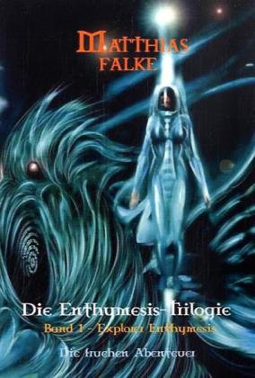 9783833493713: Explorer Enthymesis (German Edition)