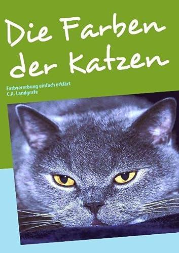 9783833494864: Die Farben der Katzen (German Edition)