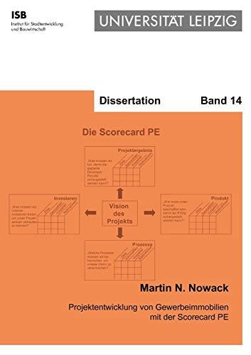 Projektentwicklung von Gewerbeimmobilien mit der Scorecard PE: Martin N. Nowack