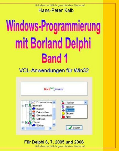 9783833496332: Windows-Programmierung mit Borland Delphi, Band 1 (German Edition)