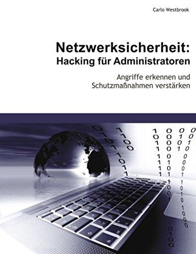 9783833496516: Netzwerksicherheit: Hacking für Administratoren
