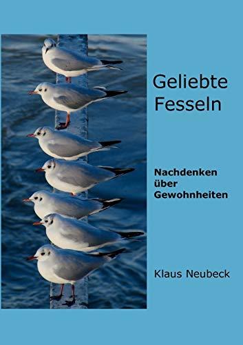 Geliebte Fesseln: Klaus Neubeck