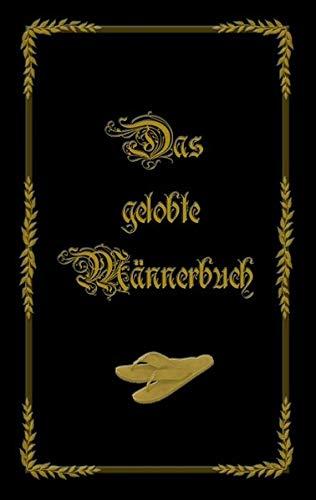 9783833497988: Das gelobte M�nnerbuch