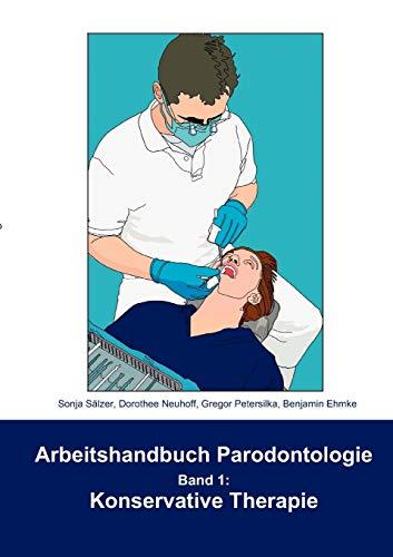 9783833498480: Arbeitshandbuch Parodontologie - Konservative Therapie