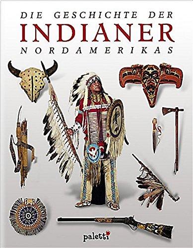 9783833601330: Die Geschichte der Indianer Nordamerikas