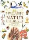 Sanft heilen, Das große Buch der Naturheilkunde