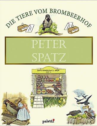 9783833603662: Peter Spatz. Die Tiere vom Brombeerhof