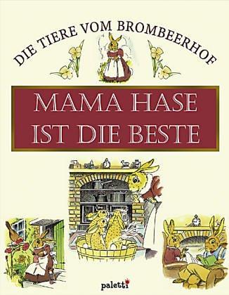 Mama Hase ist die Beste - Die: Jane Pilgrim