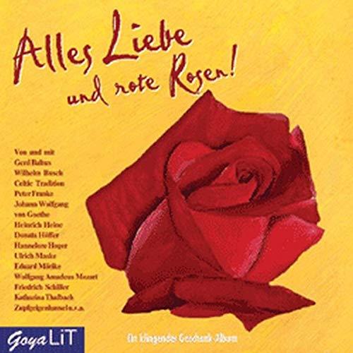 Alles Liebe und rote Rosen. CD: Ein: Diverse