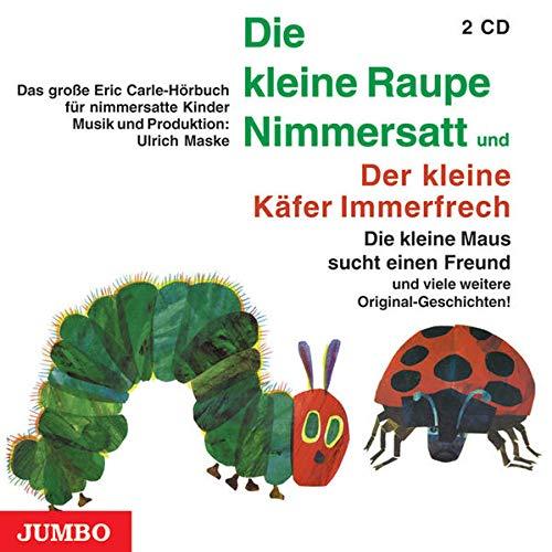 9783833715778: Die kleine Raupe Nimmersatt / Der kleine Käfer Immerfrech. 2 CDs