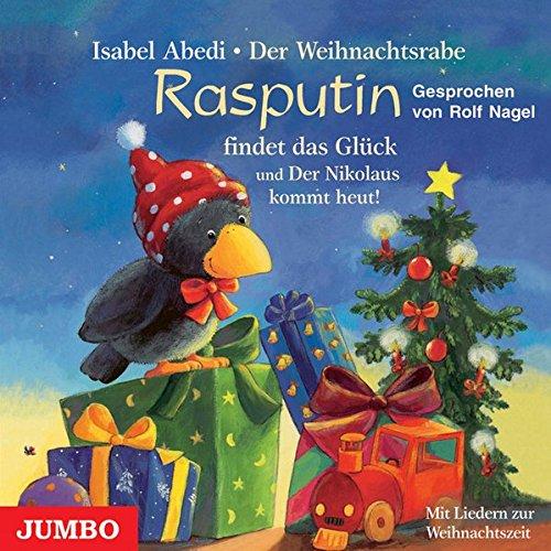 9783833716287: Der Weihnachtsrabe Rasputin findet das Glück. CD: Und Der Nikolaus kommt heut!